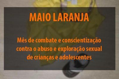 Maio Laranja conscientiza as pessoas contra o abuso sexual infantil