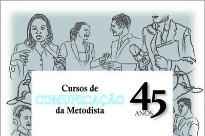 Cursos da área da Comunicação completam 45 anos e se destacam pela inovação e qualidade